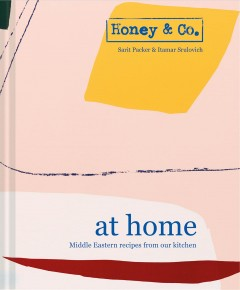 Honey & Co. at Home : Middle Eastern Recipes from our Kitchen