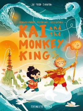 Kai and the Monkey King
