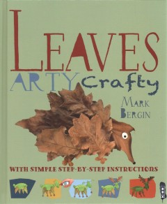 Leaf Art : With Simple Step-by-step Instructions