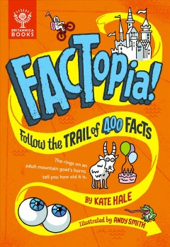 Factopia : follow the trail of 400 facts