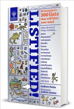Listified! : Britannica's 300 Lists That Will Blow Your Mind