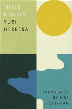 Three Novels : Three Novels