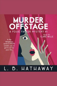 Murder offstage [electronic resource] / L. B. Hathaway.