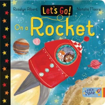 Let's Go on a Rocket