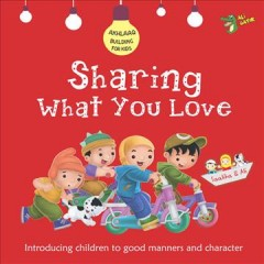 Sharing What You Love : Good Manners and Character