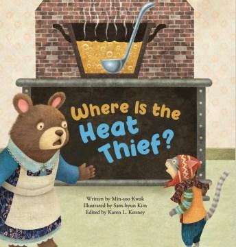 Where's the Heat Thief? : Movement of Heat