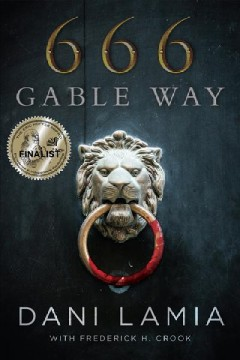 666 Gable Way / Dani Lamia with Frederick H. Crook.