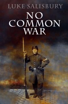 No common war  / Luke Salisbury.