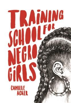 Training school for Negro girls / Camille Acker.