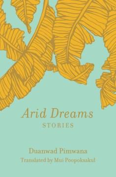 Arid dreams : stories
