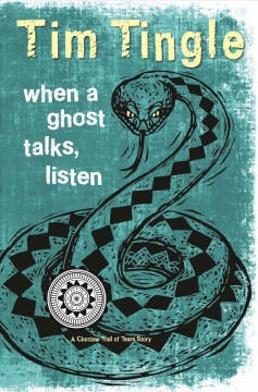 When a ghost talks, listen : a Choctaw Trail of Tears story