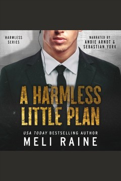 A harmless little plan [electronic resource].
