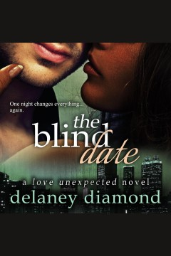 The Blind Date [electronic resource] / Delaney Diamond.