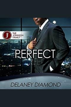 Perfect [electronic resource] / Delaney Diamond.