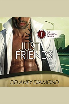 Just friends [electronic resource] / Delaney Diamond.