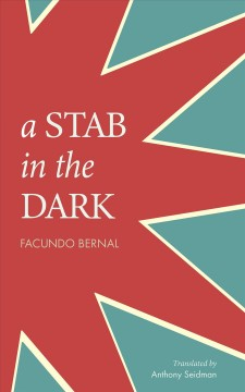 A Stab in the Dark : The Milestone Poetry Collection of Border Region Literature