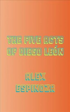 The Five Acts of Diego Le̤n