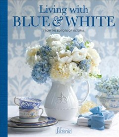 Living With Blue and White