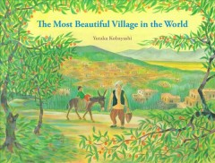 The Most Beautiful Village in the World