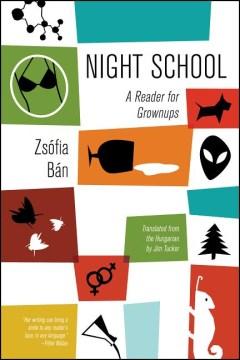 Night School : A Reader for Grownups