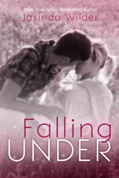 Falling under Jasinda Wilder