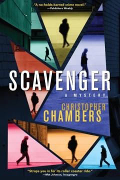 Scavenger : A Mystery