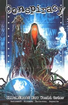 CONSPIRACY : illuminati new world order