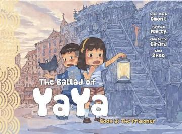 The Ballad of Yaya 2 : The Prisoners