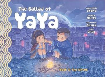 The Ballad of Yaya 3 : The Circus