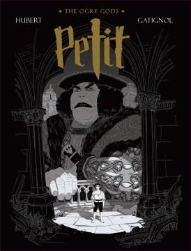 Petit 1 : The Ogre Gods