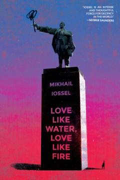 Love Like Water, Love Like Fire