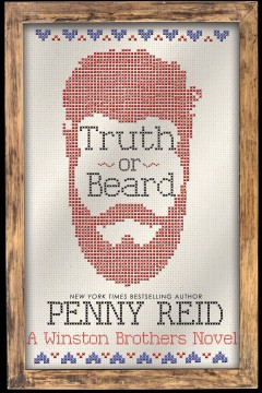 Truth  or beard Penny Reid.