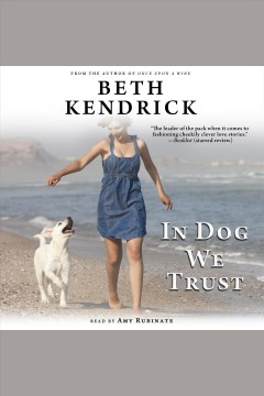 In Dog We Trust : Black Dog Bay Series, Book 5 [electronic resource] / Beth Kendrick.