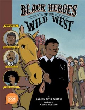 Black heroes of the wild west
