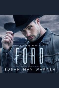 Ford [electronic resource] / Susan May Warren.
