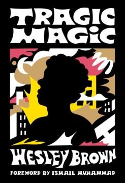 Tragic Magic : Of the Diaspora - North America