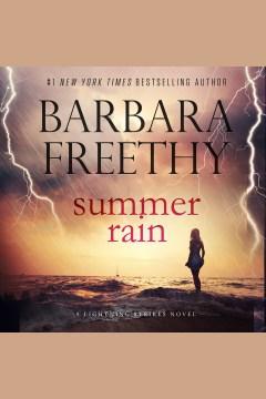 Summer rain [electronic resource] / Barbara Freethy.