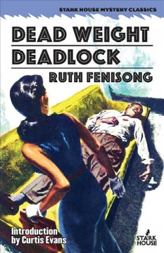 Dead Weight / Deadlock