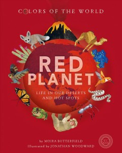 Red planet / Life in Our Deserts and Hot Spots
