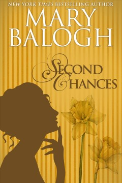 Second chances Mary Balogh.