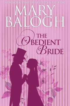 The obedient bride Mary Balogh.