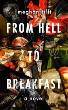 From hell to breakfast : a novel