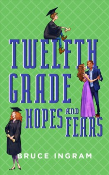 Twelfth Grade Hopes and Fears
