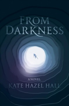 From darkness : a novel