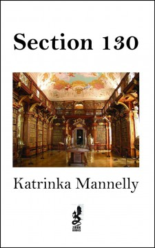 Section 130 / by Katrinka Mannelly.