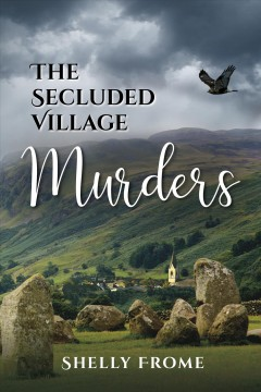 The secluded village murders Shelly Frome.