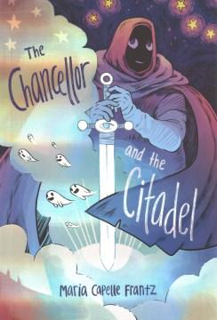 The Chancellor and the Citadel / Maria Capelle Frantz.