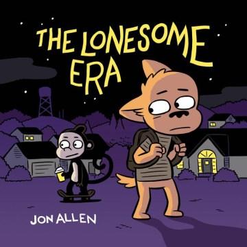 The lonesome era / Jon Allen.