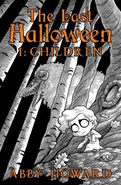 The last Halloween. Children Volume 1, Children