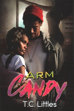 Arm candy / T.C. Littles.